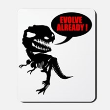 Evolve already Mousepad