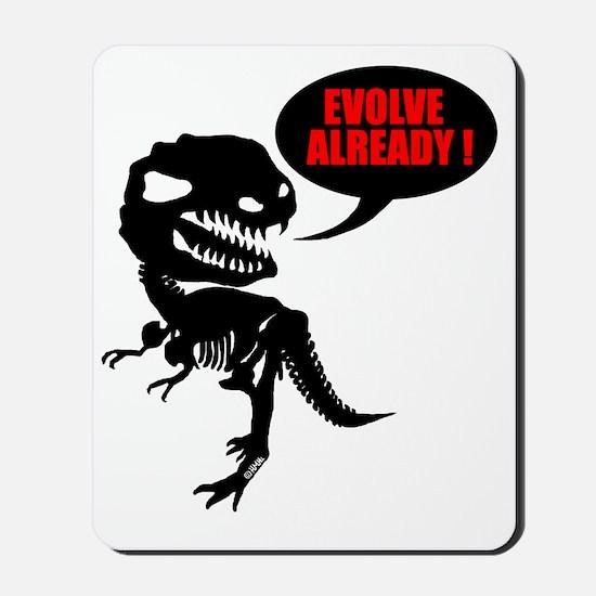 Evolve already Mousepad