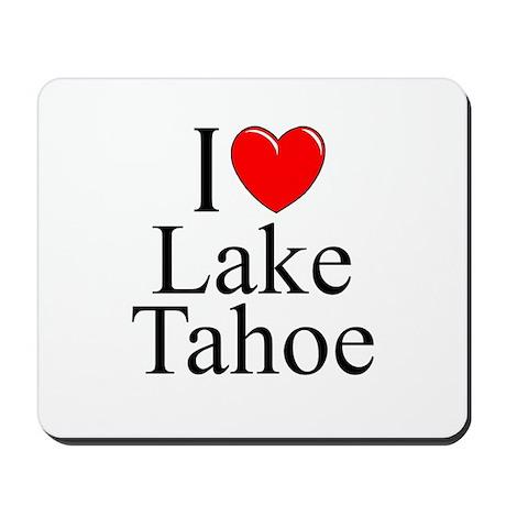 """""""I Love Lake Tahoe"""" Mousepad"""