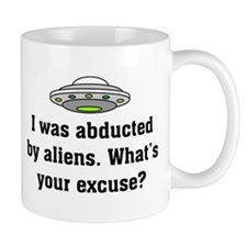 Abducted by Aliens 2 Mug