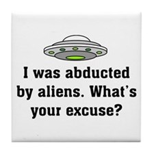 Abducted by Aliens 2 Tile Coaster