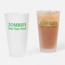 Zombies hate fast food Drinking Glass