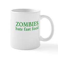Zombies hate fast food Mugs
