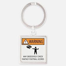 CHECK FANTASY FOOTBALL SCORES Square Keychain