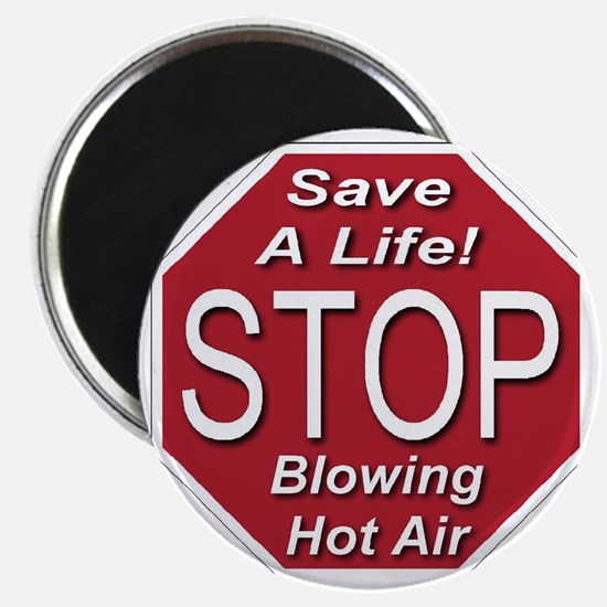 stop_blowing_hot_air_transparent Magnet