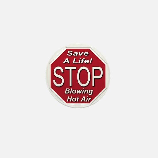 stop_blowing_hot_air_transparent Mini Button