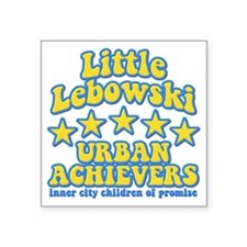 "Big Lebowski Little Lebowsk Square Sticker 3"" x 3"""