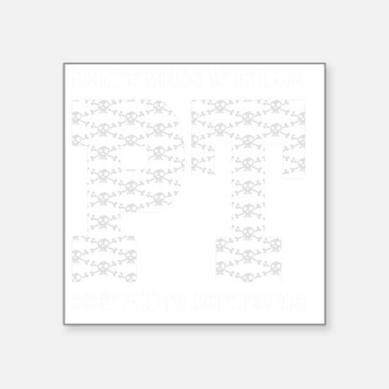 """PT_White_new Square Sticker 3"""" x 3"""""""