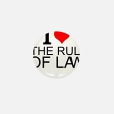I Love The Rule Of Law Mini Button (10 pack)