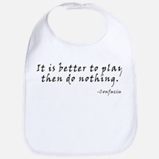 Better To Play Bib