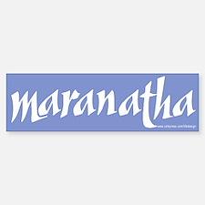 Maranatha Bumper Bumper Bumper Sticker