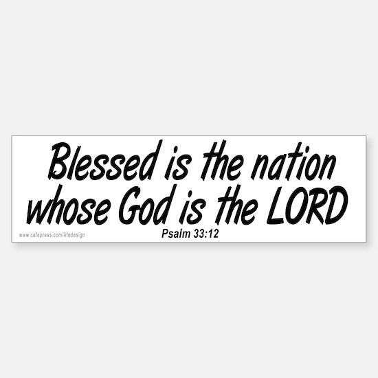 Blessed is the Nation Bumper Bumper Bumper Sticker