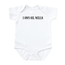 I Own Oil Wells Infant Bodysuit