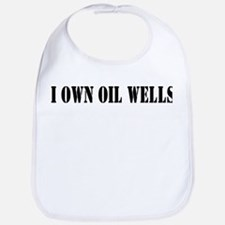 I Own Oil Wells Bib