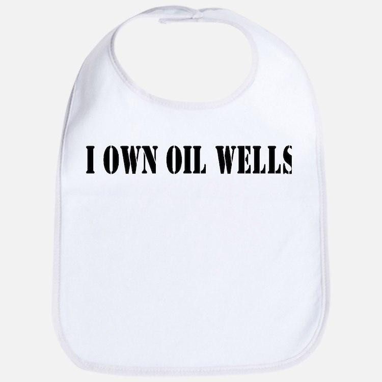 I Own Oil Wells Bib