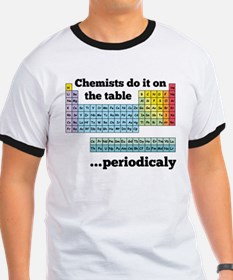 Chemists do it on the table T-Shirt