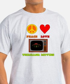 Peace Love Thriller Movies T-Shirt