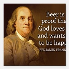 "Ben Franklin quote on be Square Car Magnet 3"" x 3"""