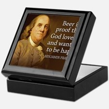 Ben Franklin quote on beer Keepsake Box