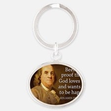 Ben Franklin quote on beer Oval Keychain
