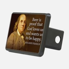 Ben Franklin quote on beer Hitch Cover