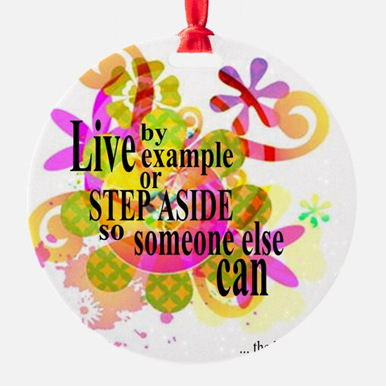 Live by Example design Ornament