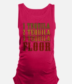 1-tequila-2-tequila Maternity Tank Top