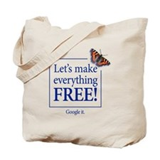 Lets make everything free - FRONT Tote Bag