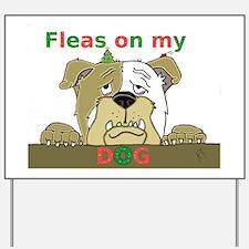 fleasonmydog Yard Sign