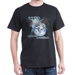 Stop Global Warming Dark T-Shirt