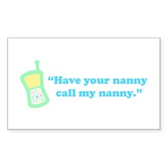 Call My Nanny Rectangle Decal