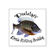 "Daddys fishing buddy Square Sticker 3"" x 3"""