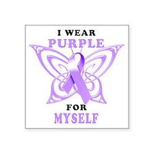 "I Wear Purple for Myself Square Sticker 3"" x 3"""