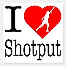 "I-Heart-Shotput Square Car Magnet 3"" x 3"""