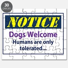 Notice - dogs welcome - humans are only tol Puzzle