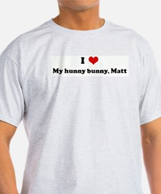 I Love My hunny bunny, Matt Ash Grey T-Shirt