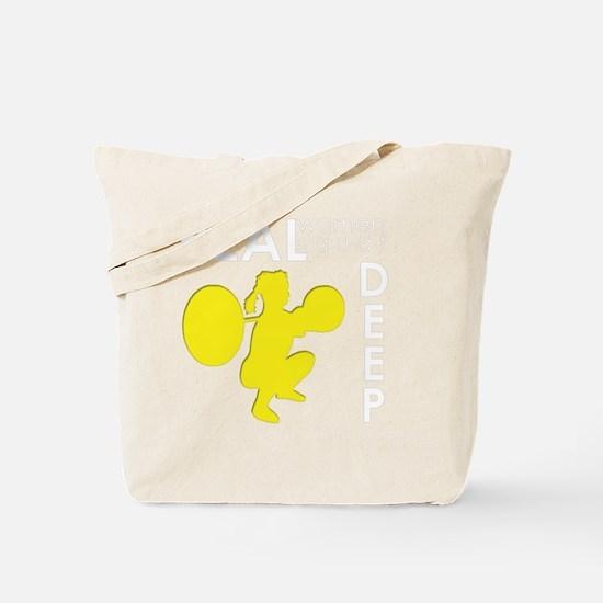 Real Women Squat Deep Tote Bag