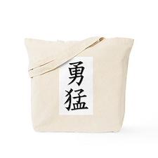 Fearless/Dauntless/intrepid i Tote Bag