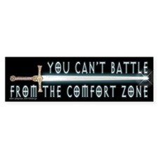 Battle from Comfort Zone Bumper Bumper Sticker