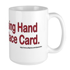 Only A Losing Hand Plays the Race Card  Mug