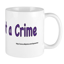 A Vice is not a Crime Mug