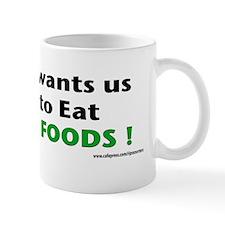 The FDA wants us AFRAID... Mug