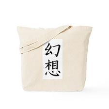 Fantasy/Illusion in Kanji Tote Bag
