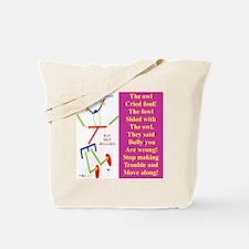 Owl cried Foul-TI. Tote Bag