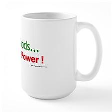 Raw Foods...Not Raw Power ! Mug