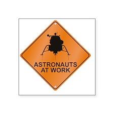 "LM_Astronauts_Work_RK2011_1 Square Sticker 3"" x 3"""