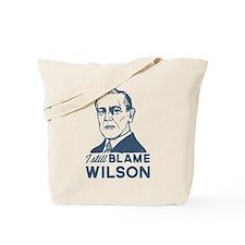 I Still Blame Wilson Tote Bag