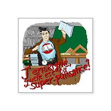 """male super teacher french Square Sticker 3"""" x 3"""""""