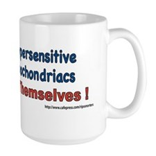 Humorless Hypersensitive Hypochondriacs Mug