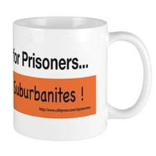 Floodlights are for Prisoners... Mug